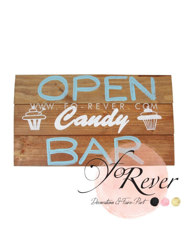Panneau Candy Bar Open